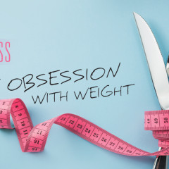 My Obsession with Weight