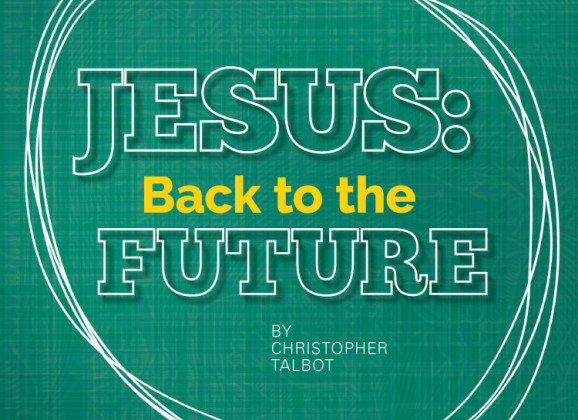 Jesus: Back to the Future
